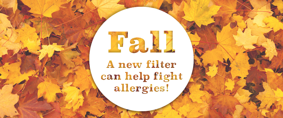 A new filter can help fight fall allergies