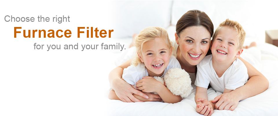 Choosing the Right Furnace Filter for You and Your Family
